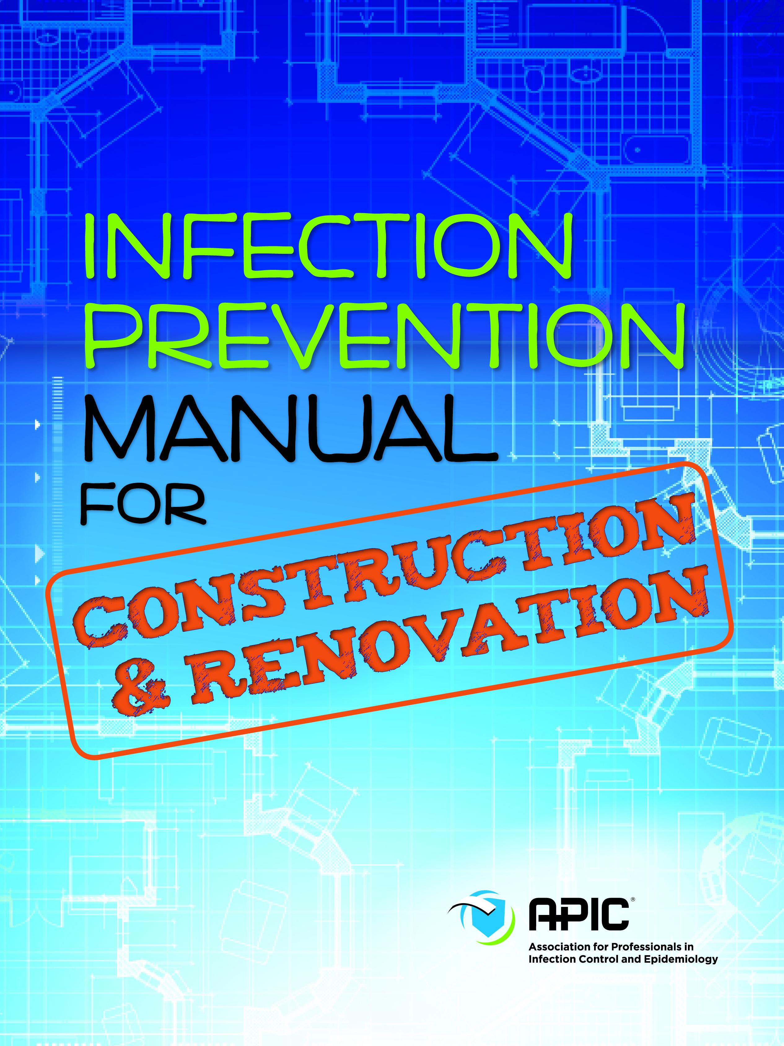 Apic apic releases manual for construction and renovation projects in healthcare facilities 1betcityfo Images